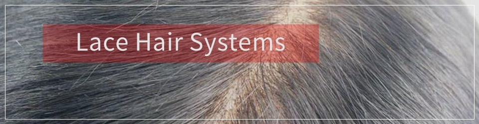 Lace Hair Systems
