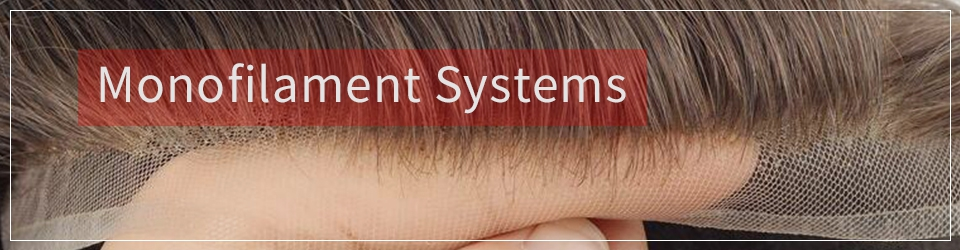 Monofilament Hair Systems